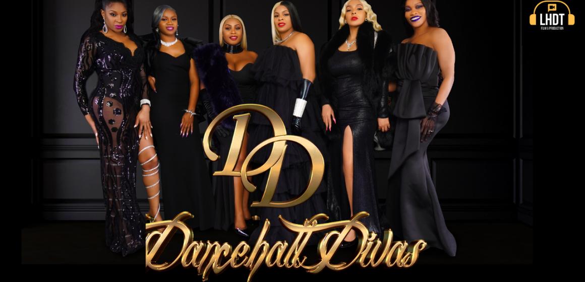 First Look! Dancehall Divas